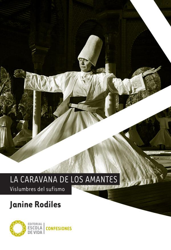 La caravana de los amantes, Janine Rodiles